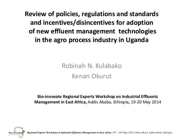 Regional Experts Workshop on Industrial Effluents Management in East Africa 19th – 20th May 2014, Ghion Hotel, Addis Ababa...