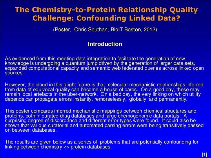 The Chemistry-to-Protein Relationship Quality        Challenge: Confounding Linked Data?                      (Poster, Chr...