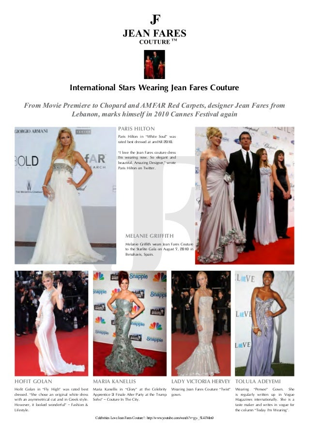 International Stars Wearing Jean Fares Couture From Movie Premiere to Chopard and AMFAR Red Carpets, designer Jean Fares f...