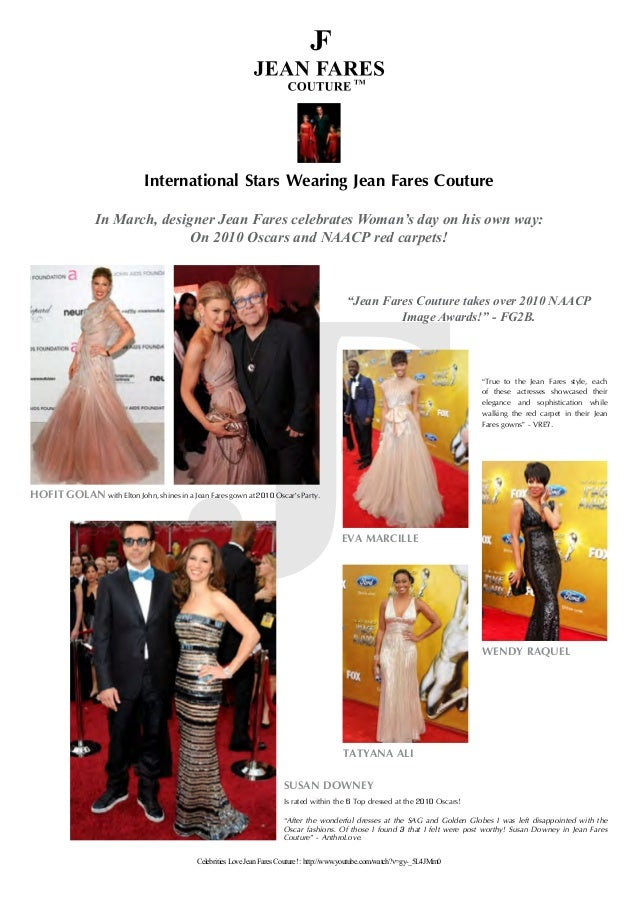 International Stars Wearing Jean Fares Couture In March, designer Jean Fares celebrates Woman's day on his own way: On 201...