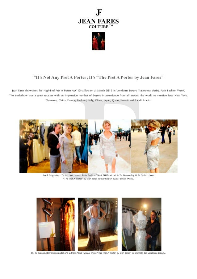 """""""It's Not Any Pret A Porter; It's """"The Pret A Porter by Jean Fares"""" Jean Fares showcased his High-End Pret A Porter AW 13 ..."""