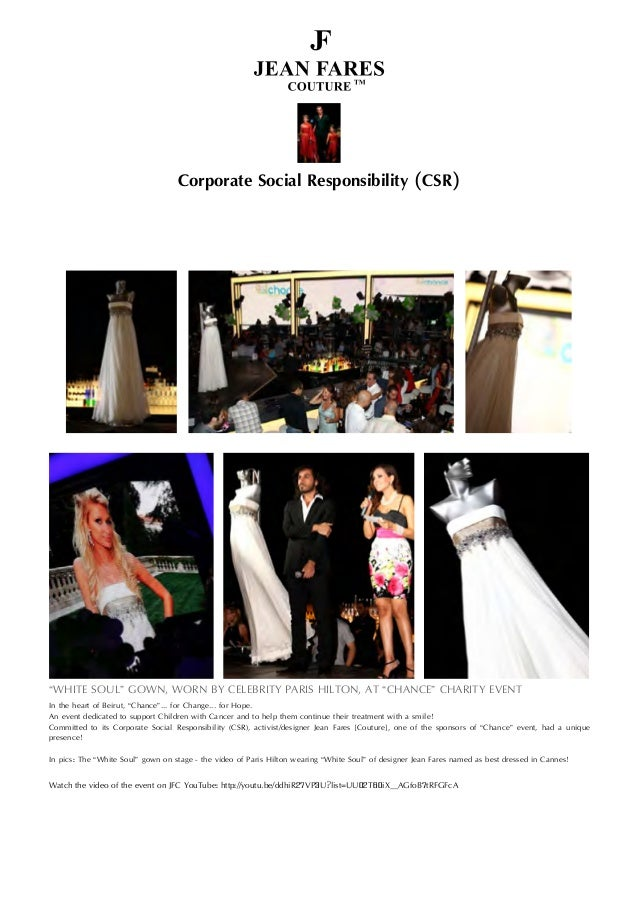 """Corporate Social Responsibility (CSR) """"WHITE SOUL"""" GOWN, WORN BY CELEBRITY PARIS HILTON, AT """"CHANCE"""" CHARITY EVENT In the ..."""