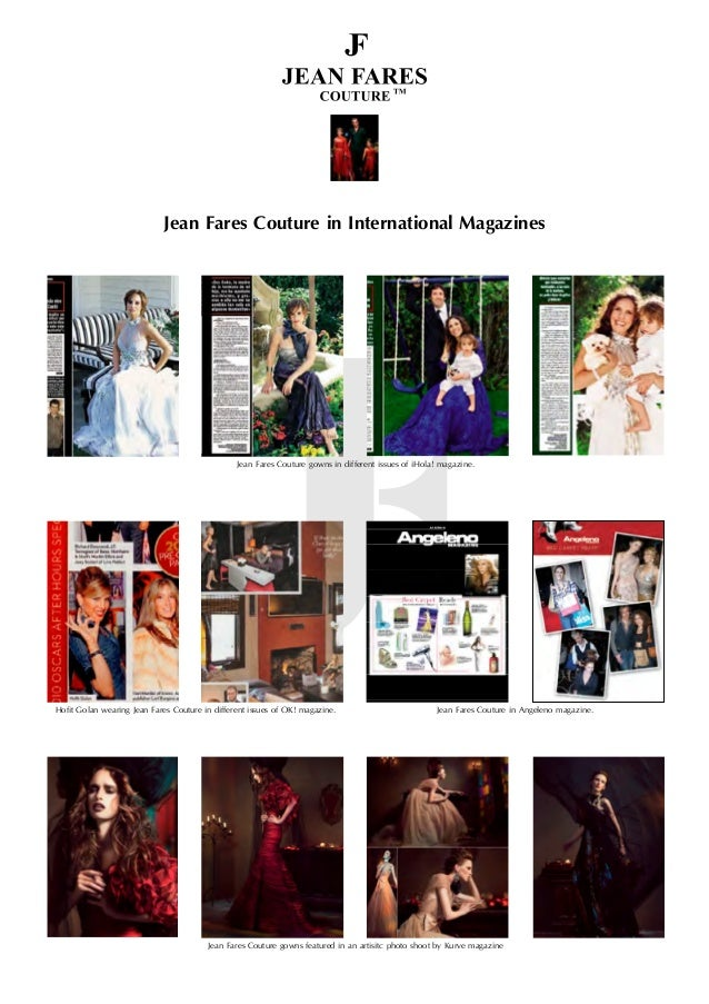 Jean Fares Couture in Angeleno magazine. Jean Fares Couture gowns in different issues of iHola! magazine. Jean Fares Coutu...