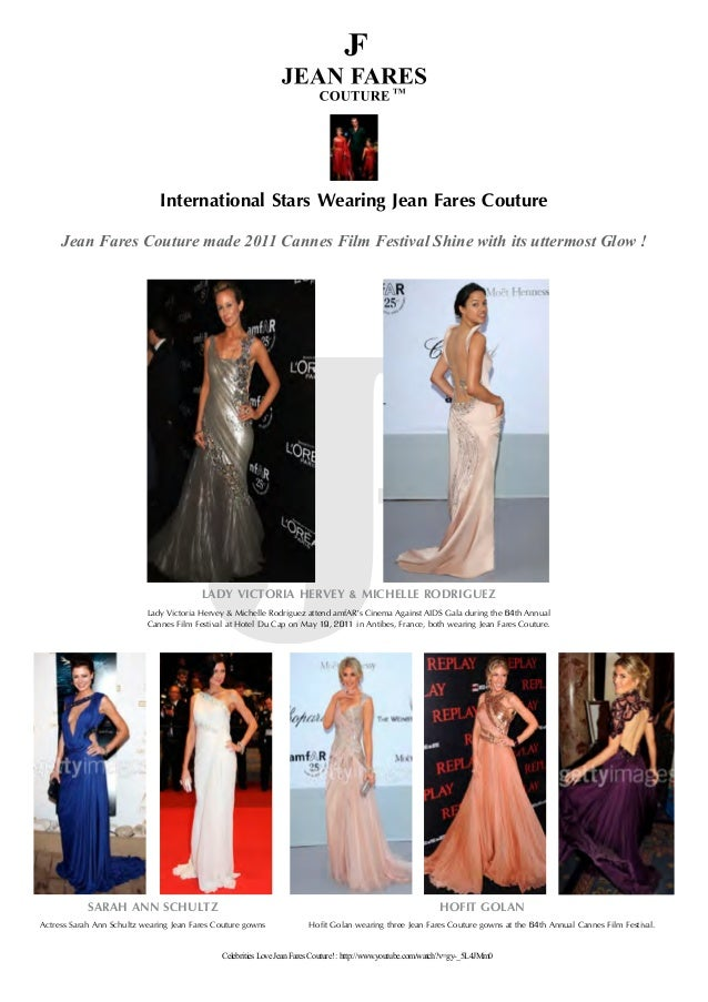 International Stars Wearing Jean Fares Couture HOFIT GOLAN Hofit Golan wearing three Jean Fares Couture gowns at the 64th ...