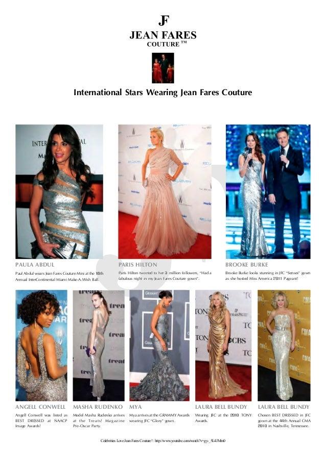 "International Stars Wearing Jean Fares Couture PARIS HILTON Paris Hilton tweeted to her 3 million followers, ""Had a fabulo..."