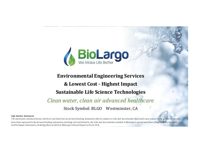 Environmental	Engineering	Services	 &	Lowest	Cost	-	Highest	Impact		 Sustainable	Life	Science	Technologies	 Clean	water,	c...