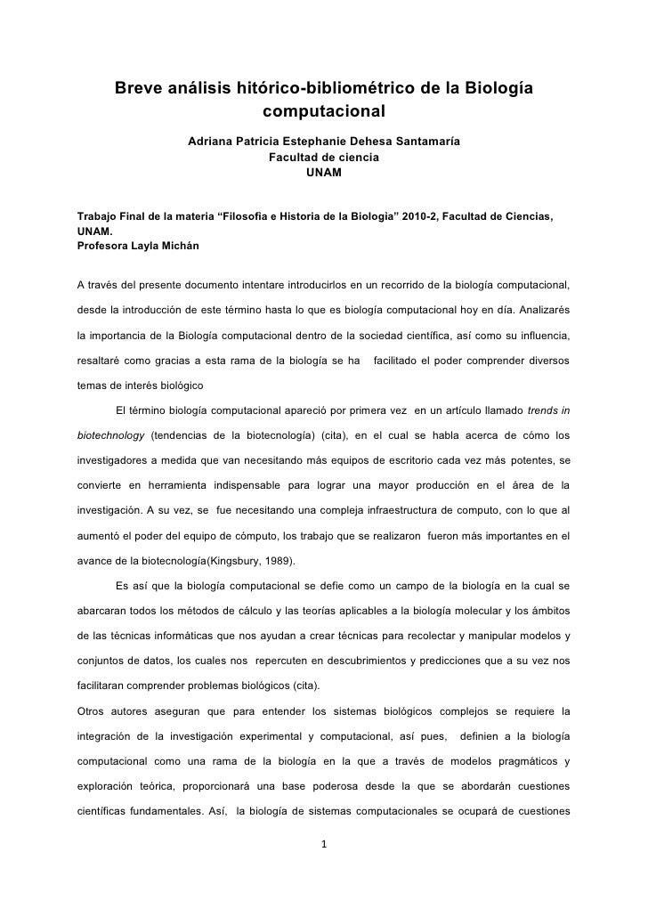 Breve análisis hitórico-bibliométrico de la Biología                          computacional                        Adriana...