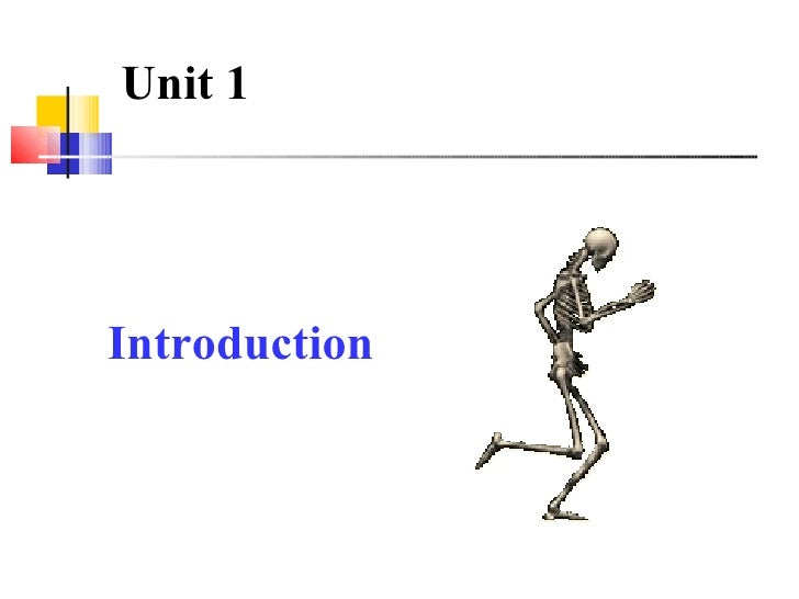 Unit 1Introduction