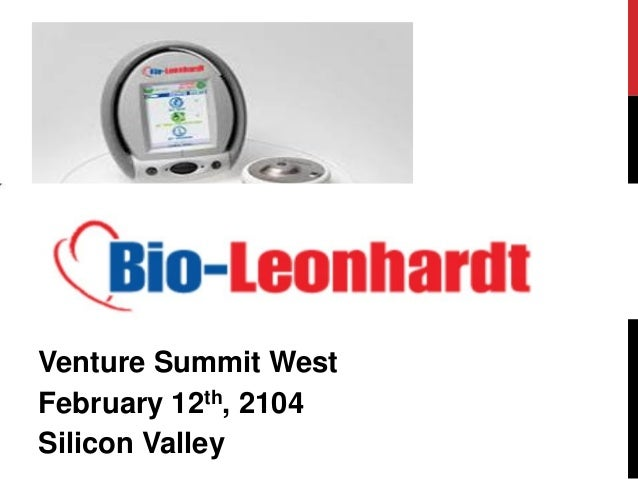 Venture Summit West February 12th, 2104 Silicon Valley