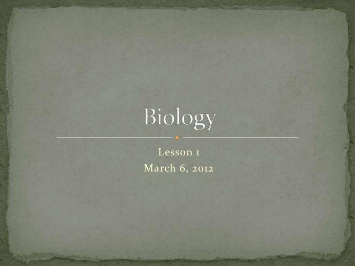 Lesson 1March 6, 2012