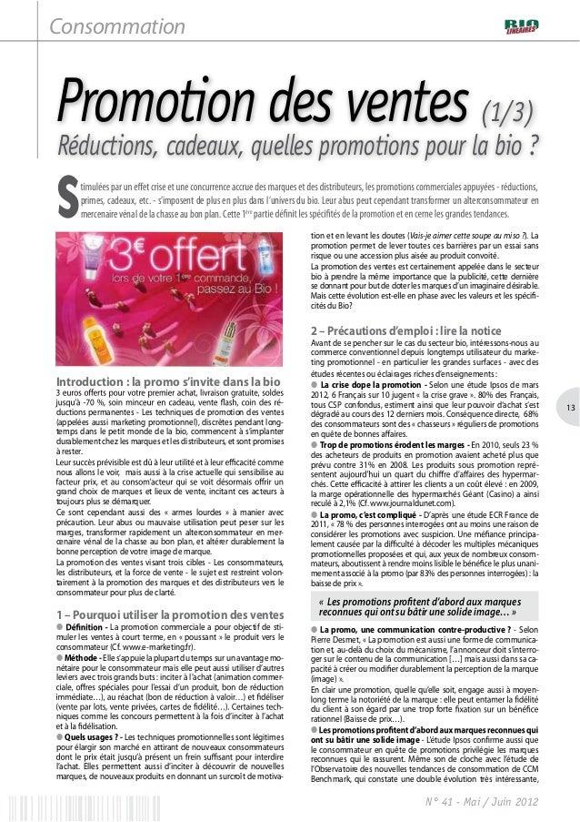 Consommation           Promotion des ventes (1/3)           Réductions, cadeaux, quelles promotions pour la bio ?         ...