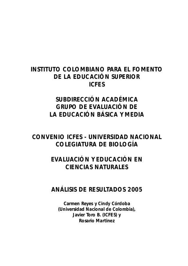 INSTITUTO COLOMBIANO PARA EL FOMENTO  DE LA EDUCACIÓN SUPERIOR  ICFES  SUBDIRECCIÓN ACADÉMICA  GRUPO DE EVALUACIÓN DE  LA ...