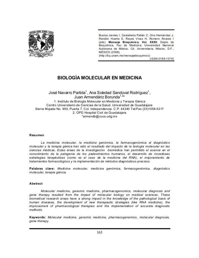 163 BIOLOGÍA MOLECULAR EN MEDICINA José Navarro Partida1 , Ana Soledad Sandoval Rodríguez1 , Juan Armendáriz Borunda1,2 * ...