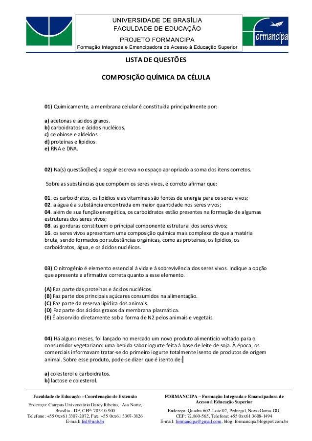 FORMANCIPA – Formação Integrada e Emancipadora de Acesso à Educação Superior Endereço: Quadra 602, Lote 02, Pedregal, Novo...