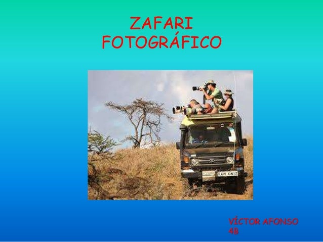 ZAFARI FOTOGRÁFICO  VÍCTOR AFONSO 4B