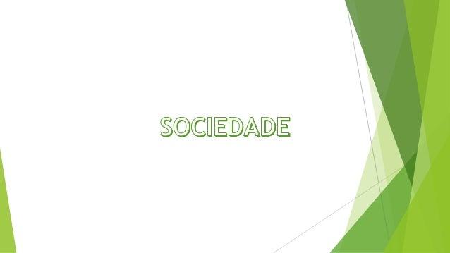 Em Biologia, sociedade é um grupo de animais que vivem em conjunto, tendo algum tipo de organização e divisão de tarefas, ...