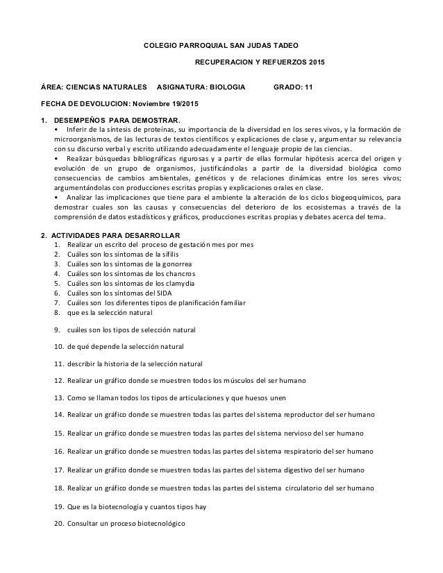 COLEGIO PARROQUIAL SAN JUDAS TADEO RECUPERACION Y REFUERZOS 2015 ÁREA: CIENCIAS NATURALES ASIGNATURA: BIOLOGIA GRADO: 11 F...