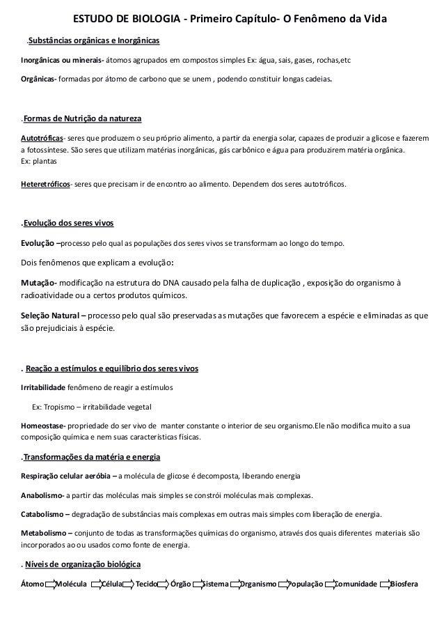 ESTUDO DE BIOLOGIA - Primeiro Capítulo- O Fenômeno da Vida .Substâncias orgânicas e Inorgânicas Inorgânicas ou minerais- á...