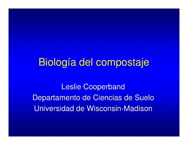 BIOLOGIA DEL COMPOSTAJE