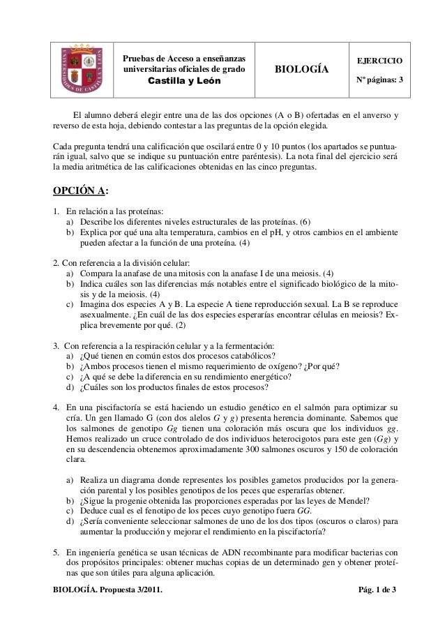 BIOLOGÍA. Propuesta 3/2011. Pág. 1 de 3 Pruebas de Acceso a enseñanzas universitarias oficiales de grado BIOLOGÍA EJERCICI...