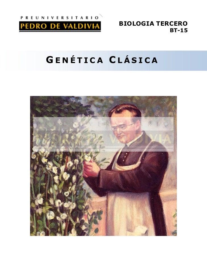 BIOLOGIA TERCERO                     BT-15GENÉTICA CLÁSICA