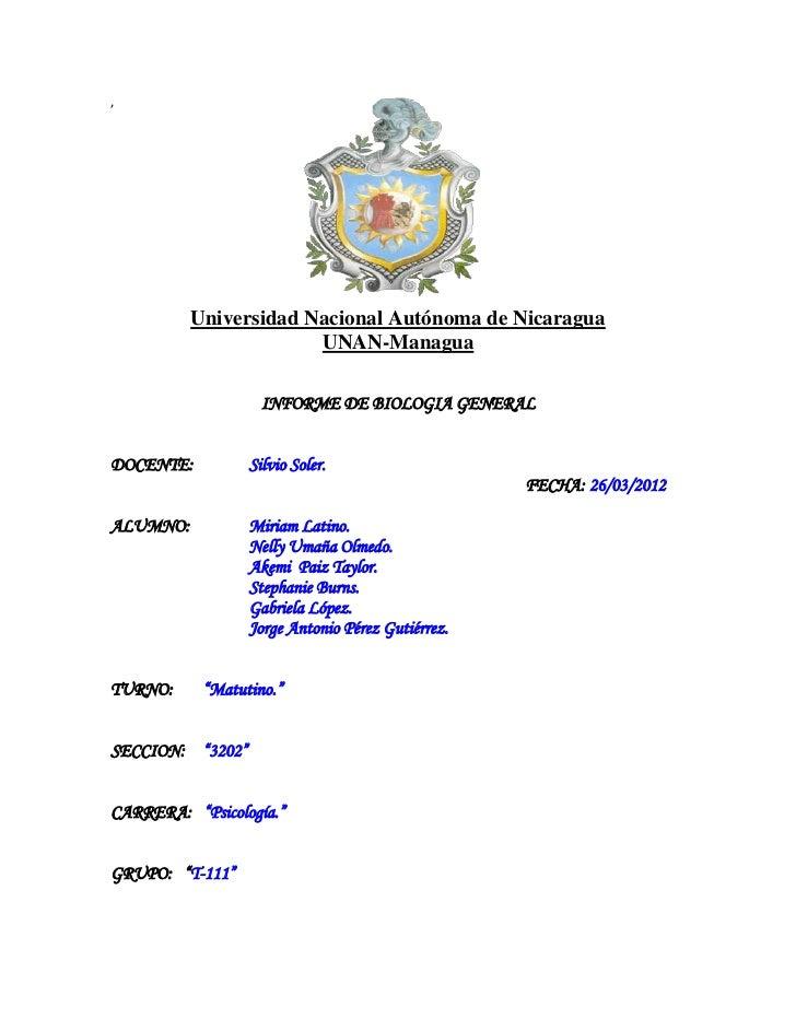 ,          Universidad Nacional Autónoma de Nicaragua                       UNAN-Managua                    INFORME DE BIO...