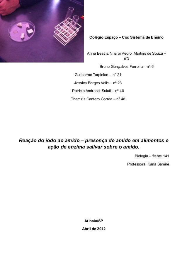 Colégio Espaço – Coc Sistema de EnsinoAnna Beatriz Niteroi Pedrol Martins de Souza –nº3Bruno Gonçalves Ferreira – nº 6Guil...