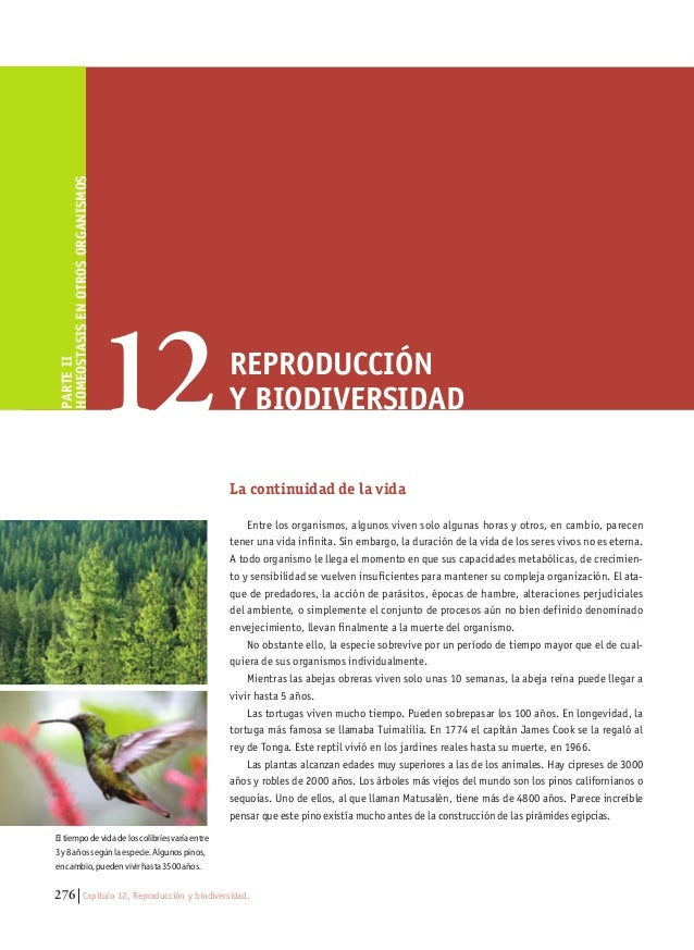276 Capítulo 12. Reproducción y biodiversidad. La continuidad de la vida Entre los organismos, algunos viven solo algunas ...
