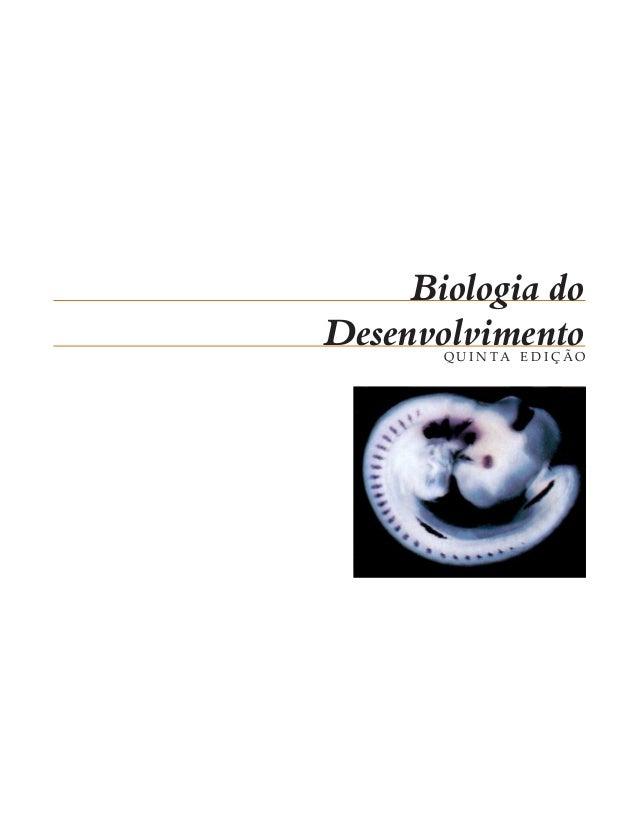Biologia doDesenvolvimento       QUINTA EDIÇÃO