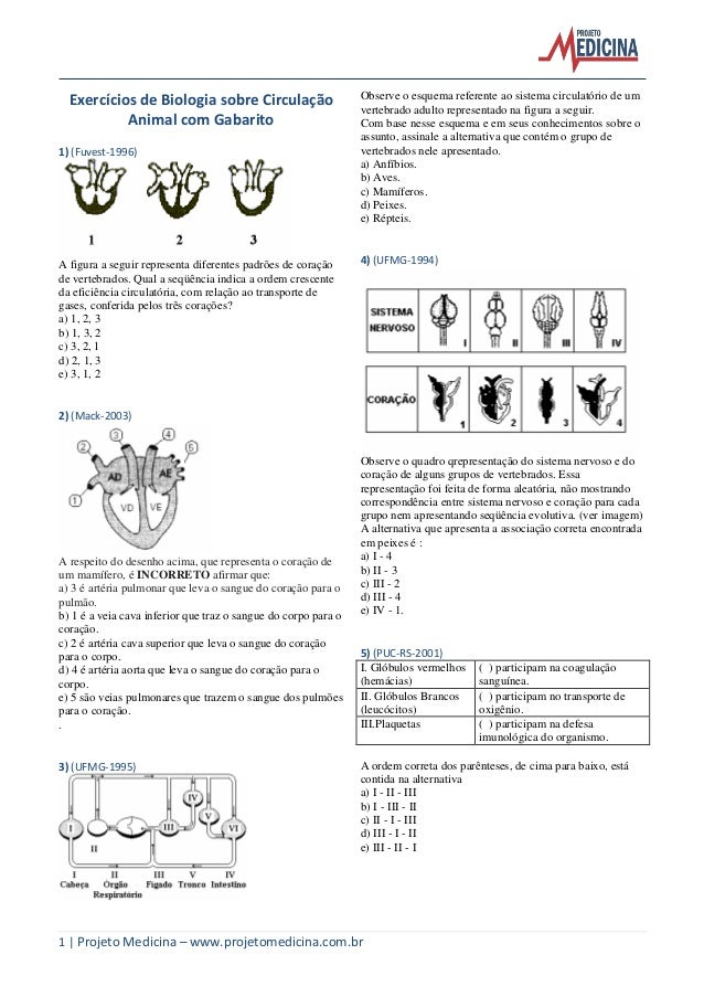 1 | Projeto Medicina – www.projetomedicina.com.br Exercícios de Biologia sobre Circulação Animal com Gabarito 1) (Fuvest-1...