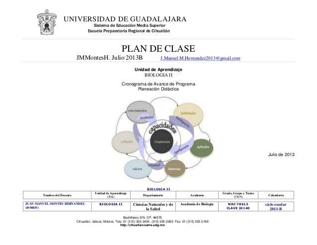 UNIVERSIDAD DE GUADALAJARA Sistema de Educación Media Superior Escuela Preparatoria Regional de Cihuatlán  PLAN DE CLASE J...