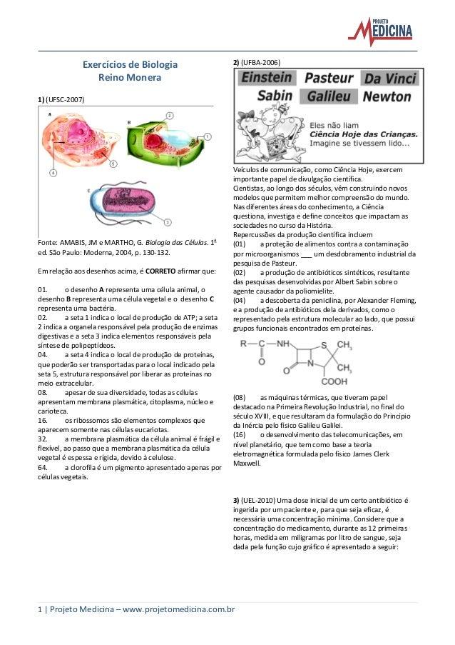 1 | Projeto Medicina – www.projetomedicina.com.br Exercícios de Biologia Reino Monera 1) (UFSC-2007) Fonte: AMABIS, JM e M...