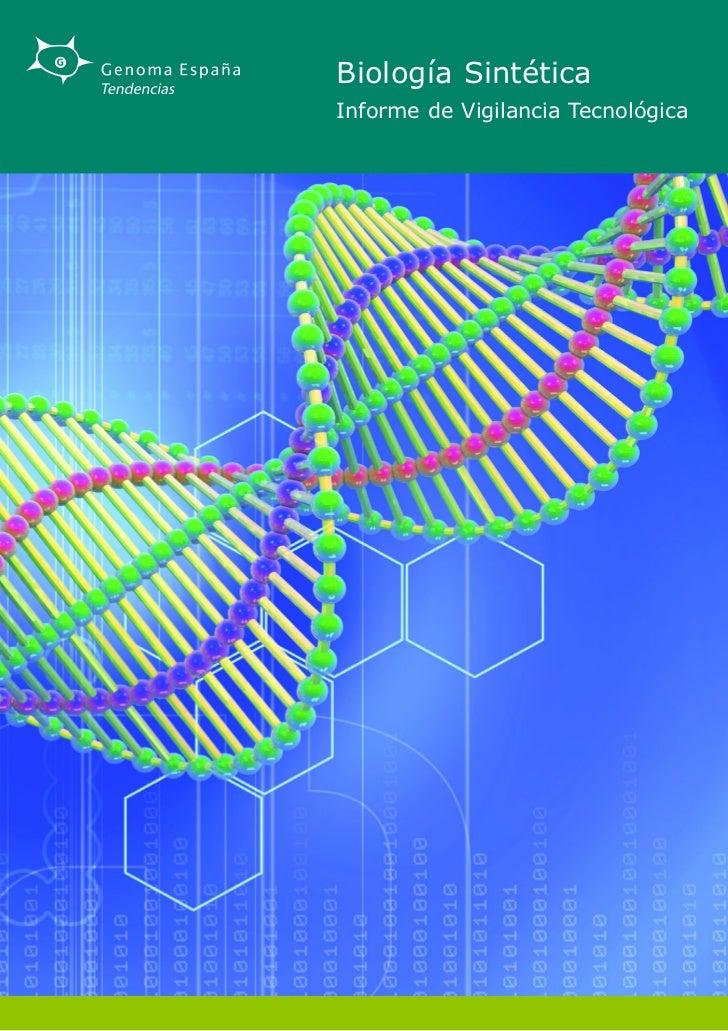 Biología SintéticaInforme de Vigilancia Tecnológica