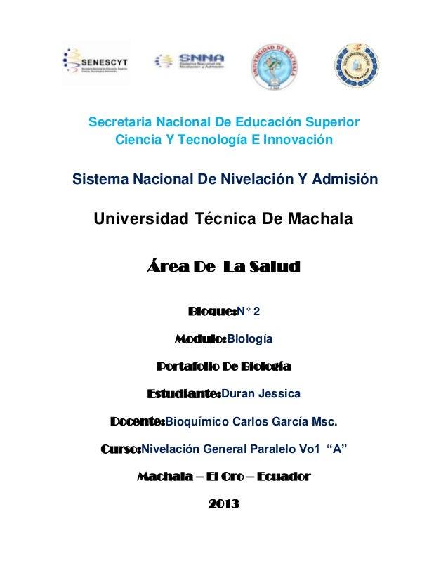 Área De La Salud Bloque:N° 2 Modulo:Biología Portafolio De Biología Estudiante:Duran Jessica Docente:Bioquímico Carlos Gar...