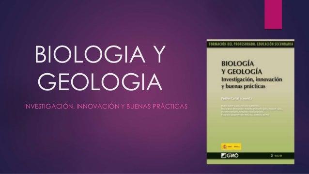 BIOLOGIA Y GEOLOGIA INVESTIGACIÓN, INNOVACIÓN Y BUENAS PRÁCTICAS