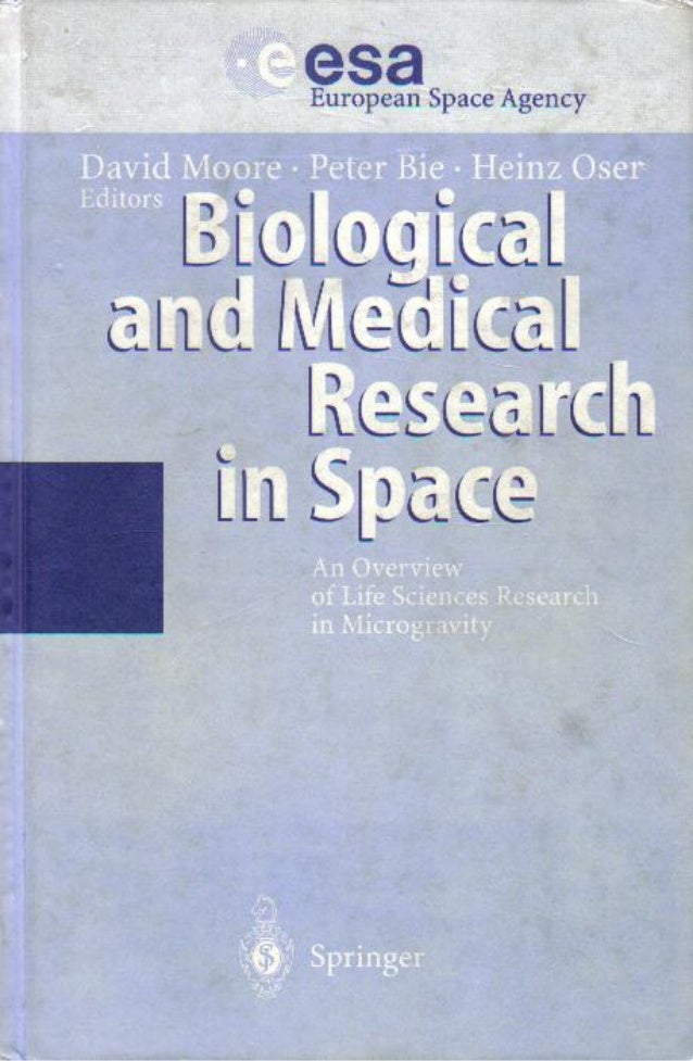 Biological and medical research in space    an overview of life sciences research in microgravity - springer 1996