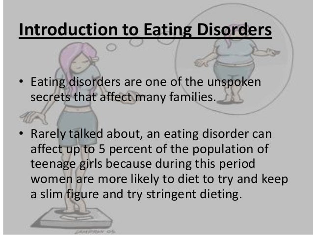 thesis statement on eating disorders Figure out what you're trying to communicate what's your point with eating  disorders, there are hundreds of different directions you could go in:  eating.