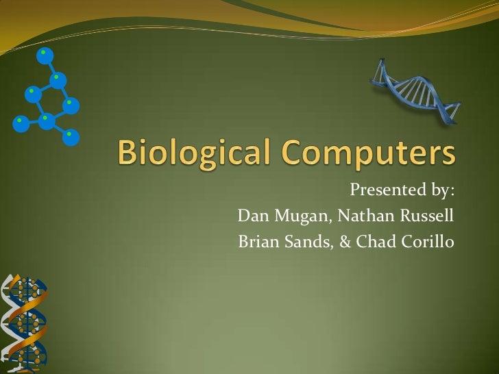 Presented by:Dan Mugan, Nathan RussellBrian Sands, & Chad Corillo