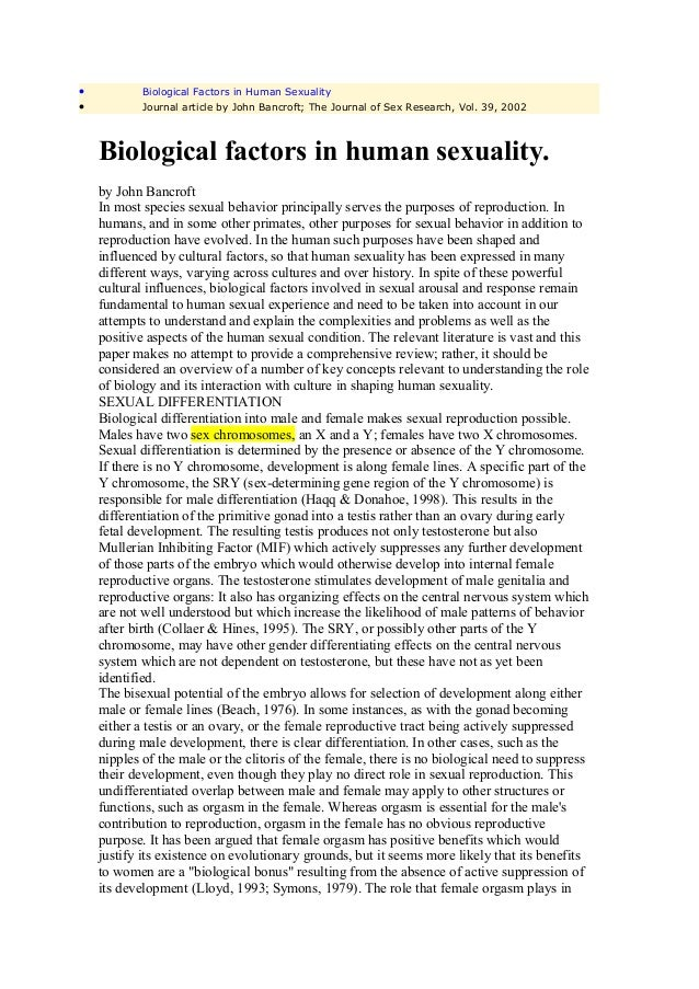 •           Biological Factors in Human Sexuality•           Journal article by John Bancroft; The Journal of Sex Research...