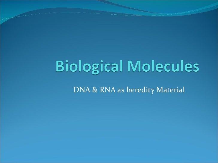 DNA & RNA as heredity Material