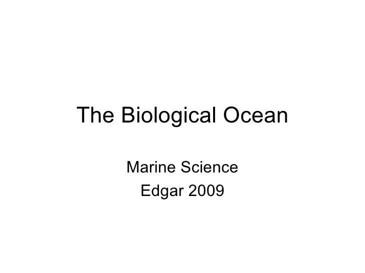 The Biological Ocean Marine Science Edgar 2009