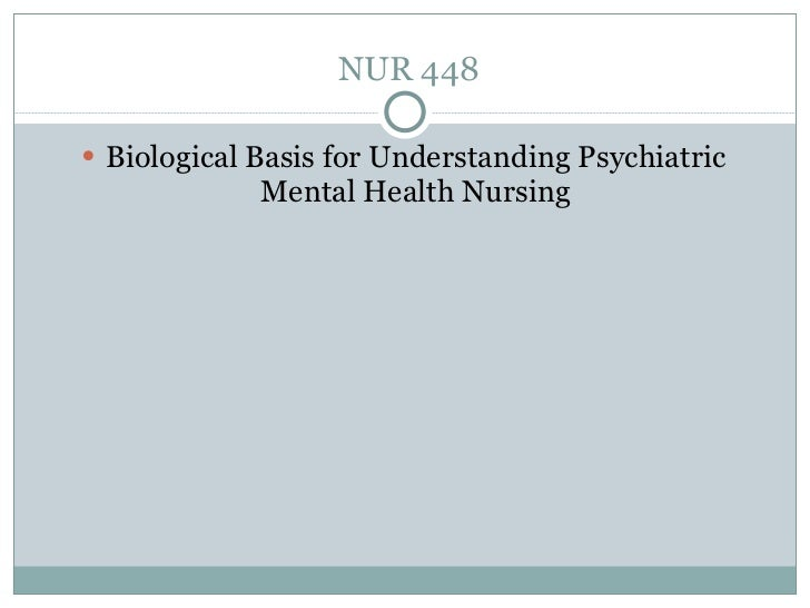 the biological basis of mental health nursing