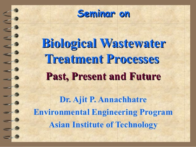 Biological wastewater treatment processes