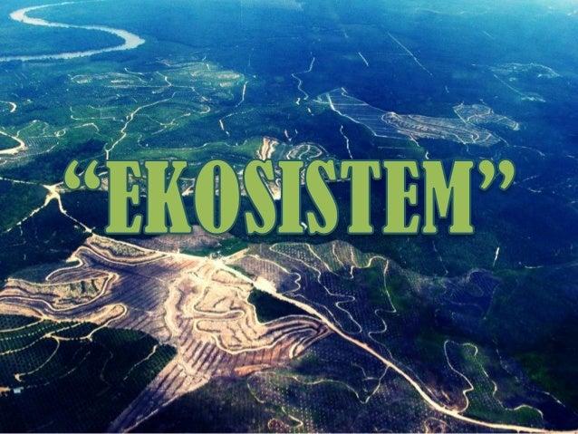 PPT Biologi Ekosistem Slide 3