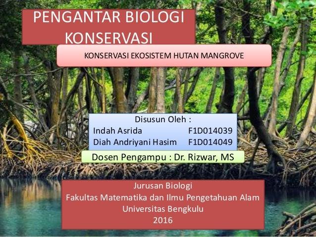 Pengantar Biologi Konservasi Hutan Mangrove