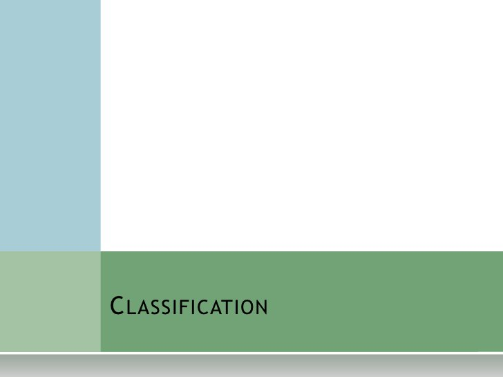 Classification<br />