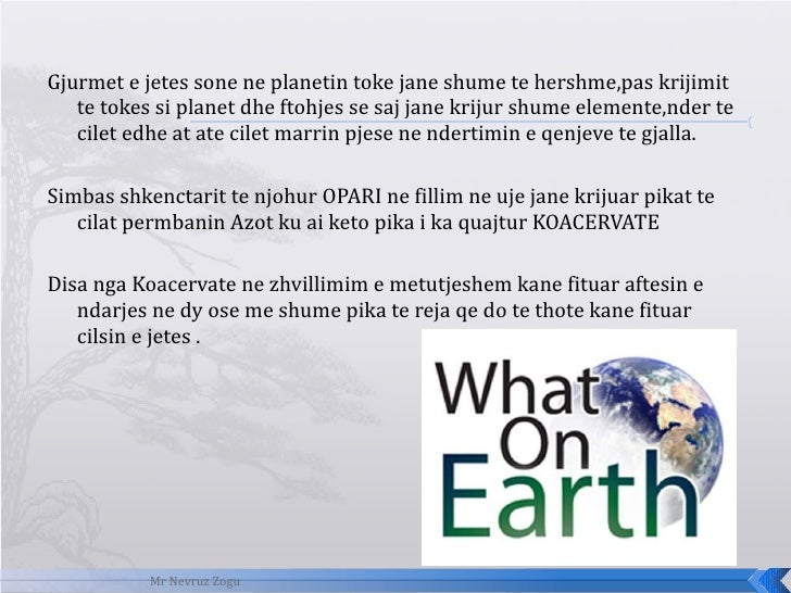 <ul><li> </li></ul><ul><li>Gjurmet e jetes sone ne planetin toke jane shume te hershme,pas krijimit te tokes si planet dh...