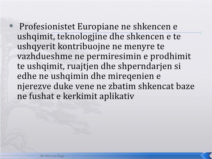 <ul><li>Profesionistet Europiane ne shkencen e ushqimit, teknologjine dhe shkencen e te ushqyerit kontribuojne ne menyre t...