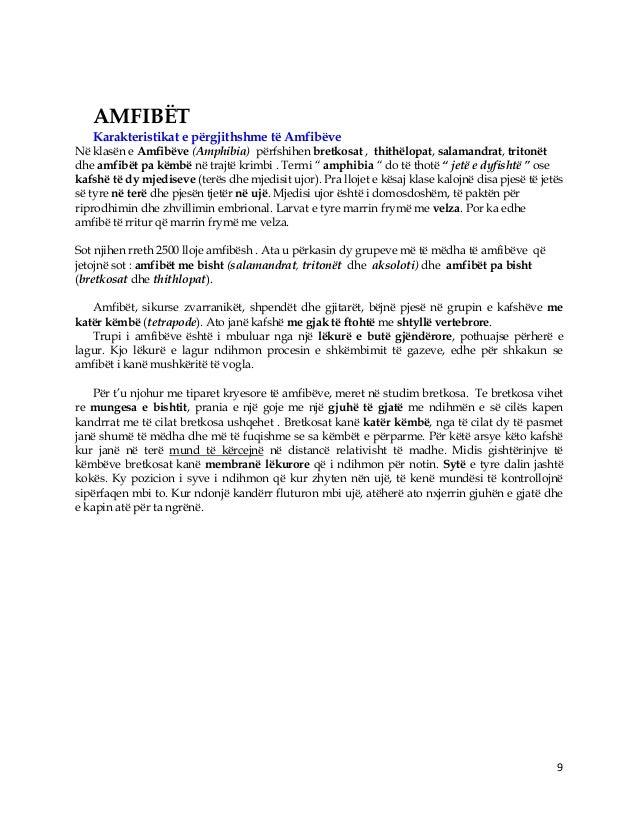 9 AMFIBËT Karakteristikat e përgjithshme të Amfibëve Në klasën e Amfibëve (Amphibia) përfshihen bretkosat , thithëlopat, s...