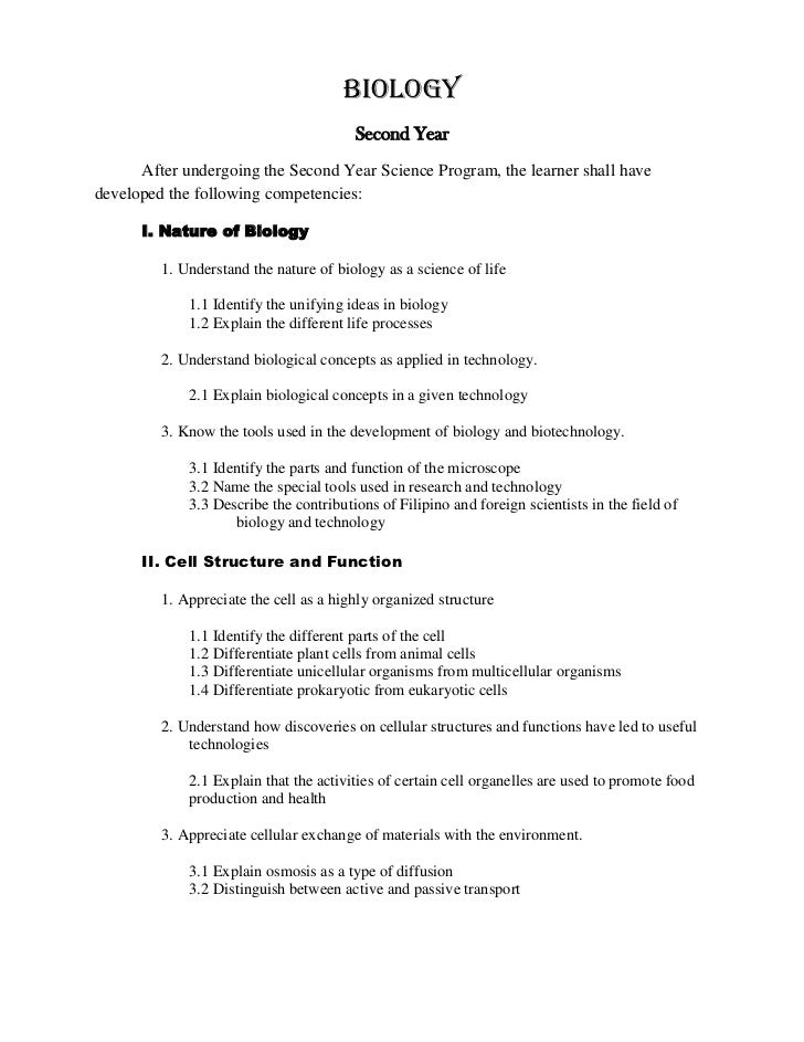 BIOLOGY<br />Second Year<br />After undergoing the Second Year Science Program, the learner shall have developed the follo...